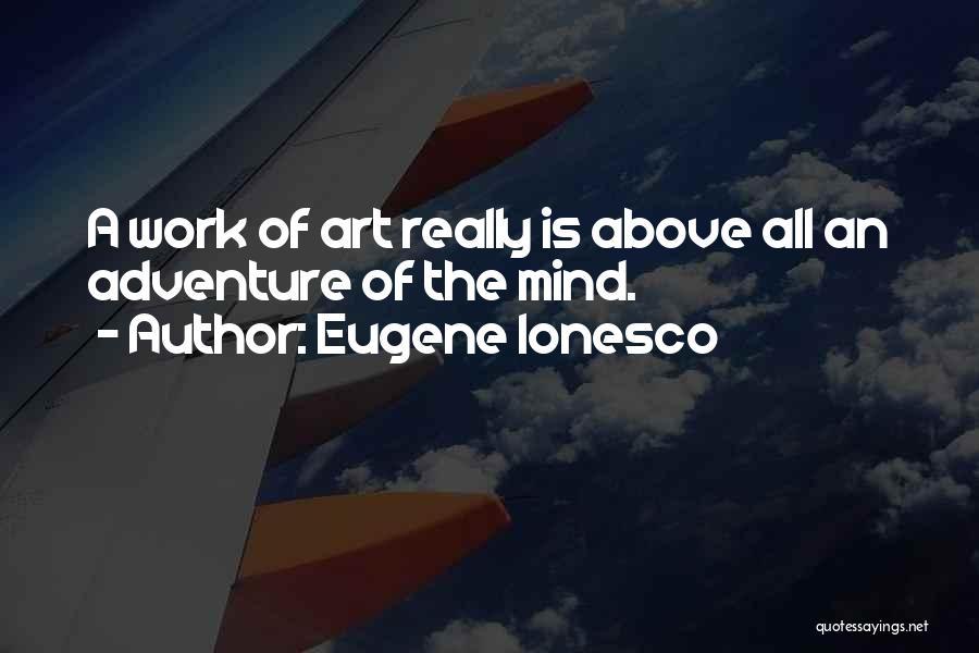 Eugene Ionesco Quotes 618616