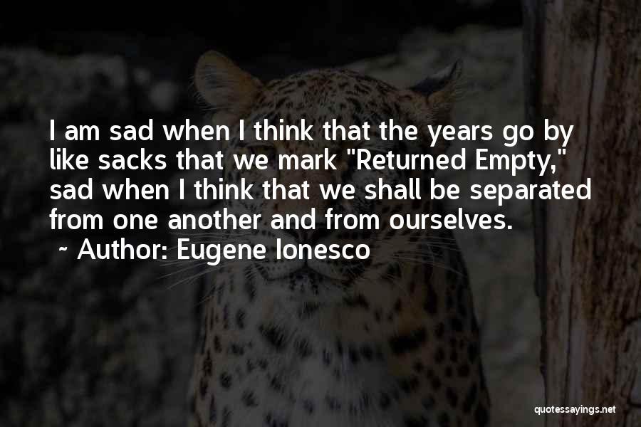 Eugene Ionesco Quotes 632990