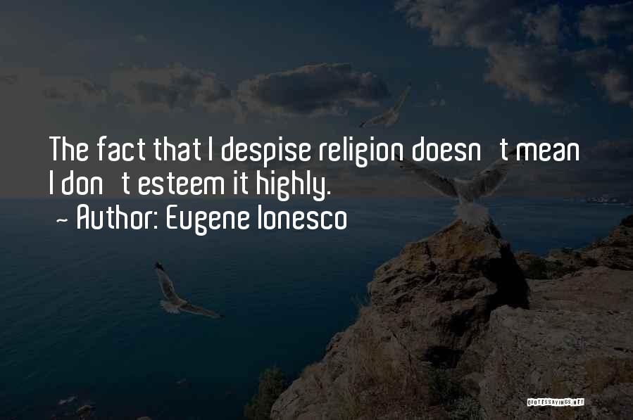 Eugene Ionesco Quotes 700620