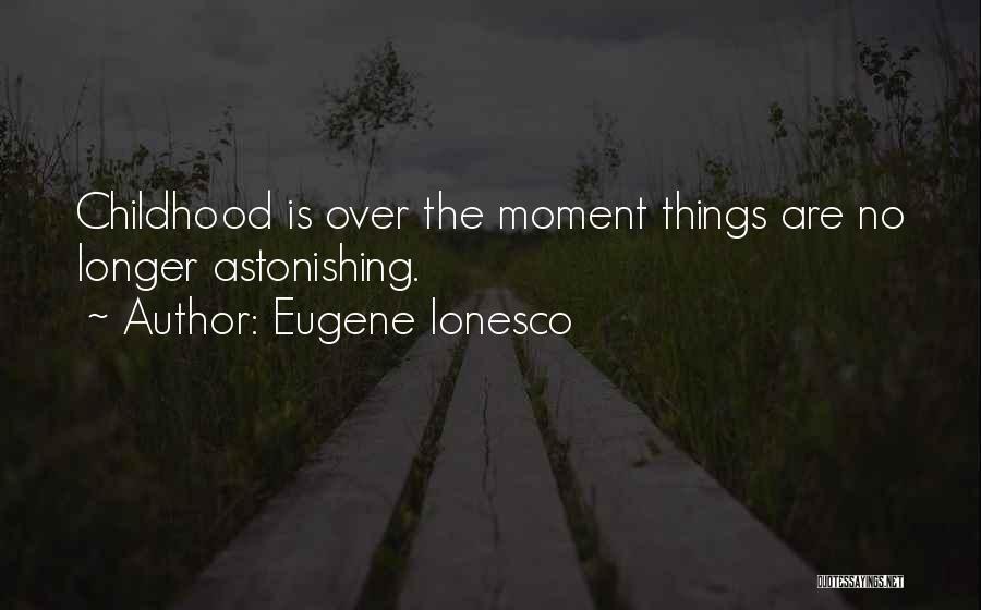 Eugene Ionesco Quotes 707196