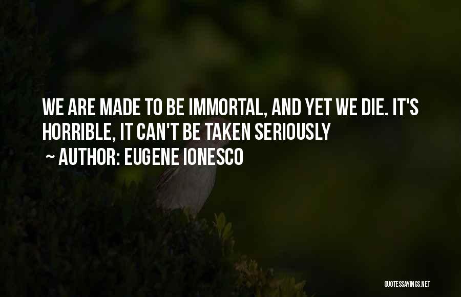 Eugene Ionesco Quotes 744630