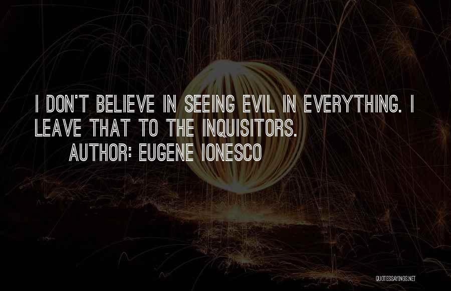 Eugene Ionesco Quotes 752710