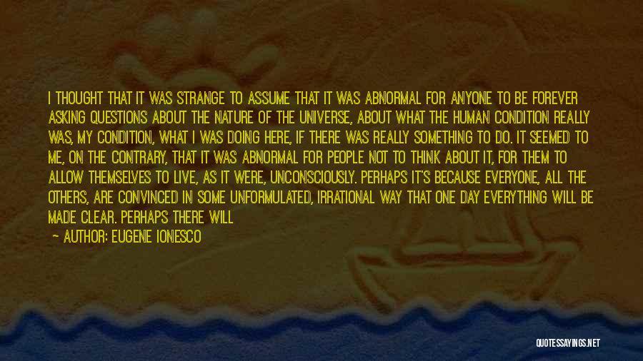 Eugene Ionesco Quotes 92867