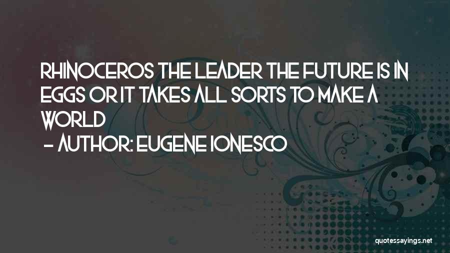 Eugene Ionesco Quotes 955554