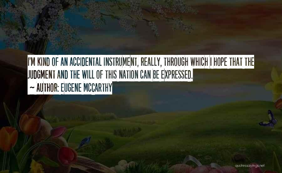 Eugene McCarthy Quotes 108577