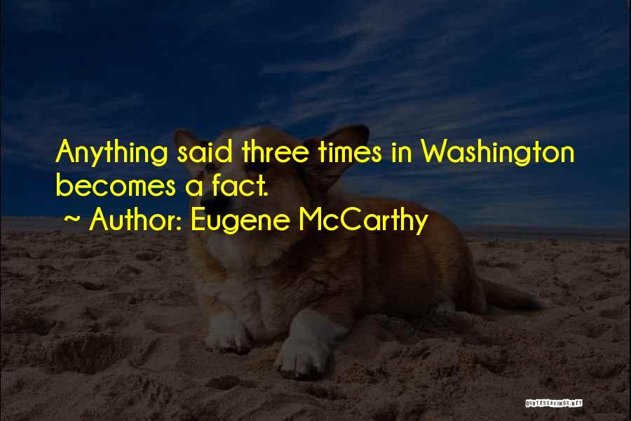 Eugene McCarthy Quotes 114118