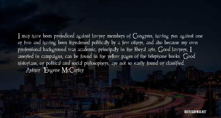 Eugene McCarthy Quotes 1286551
