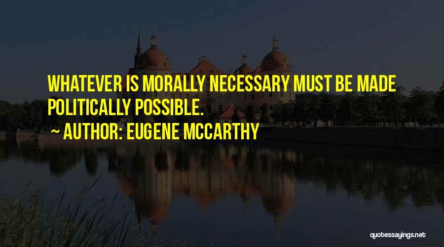 Eugene McCarthy Quotes 1721842