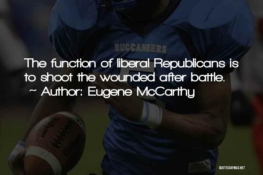 Eugene McCarthy Quotes 1804639