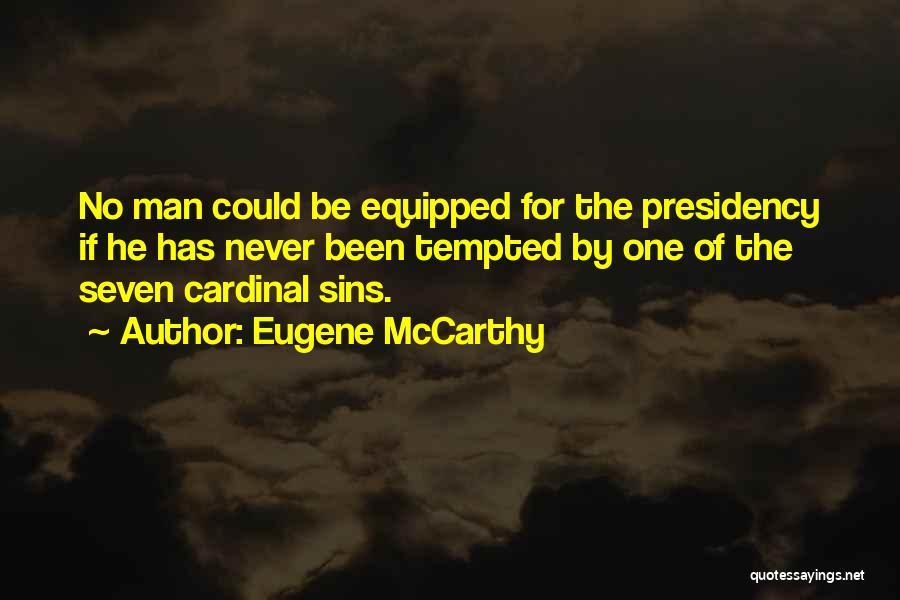 Eugene McCarthy Quotes 1919908