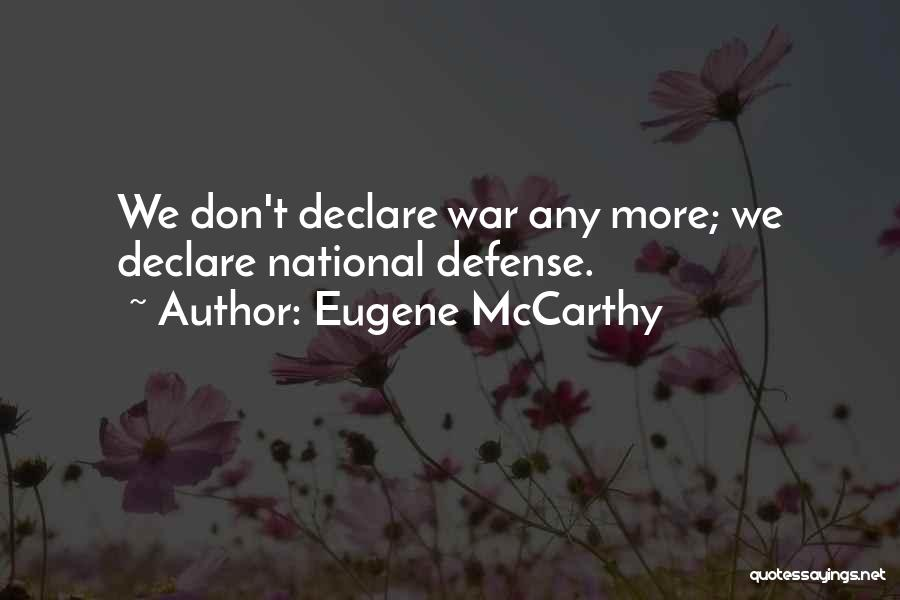 Eugene McCarthy Quotes 1987057