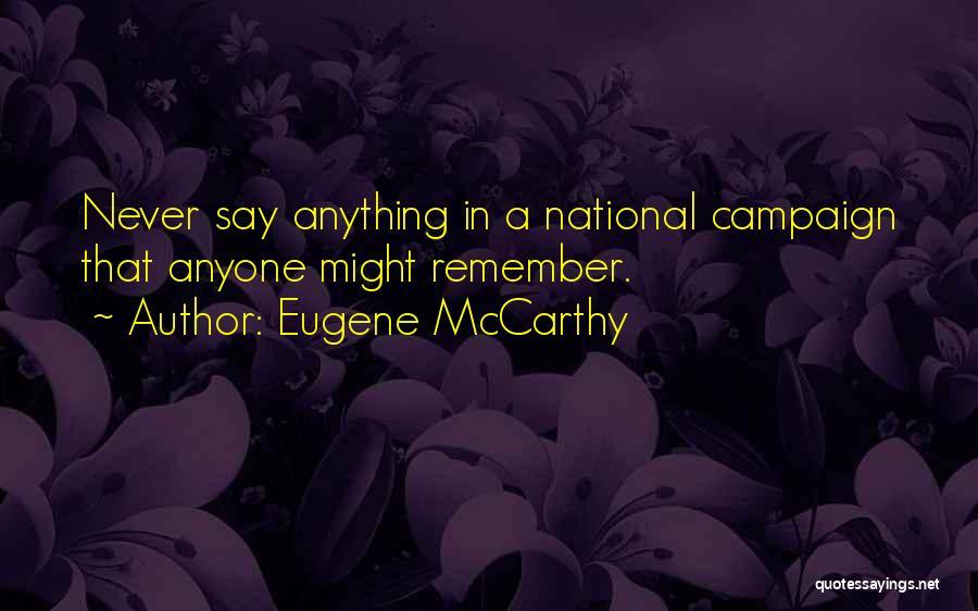 Eugene McCarthy Quotes 2152232