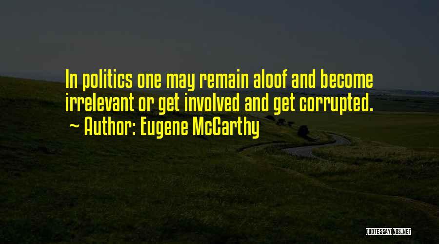 Eugene McCarthy Quotes 2163094