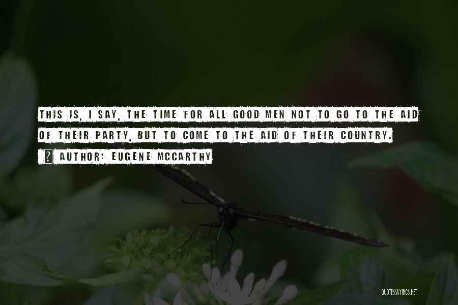 Eugene McCarthy Quotes 2212225