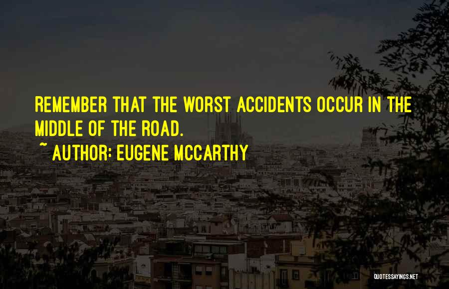 Eugene McCarthy Quotes 2265034