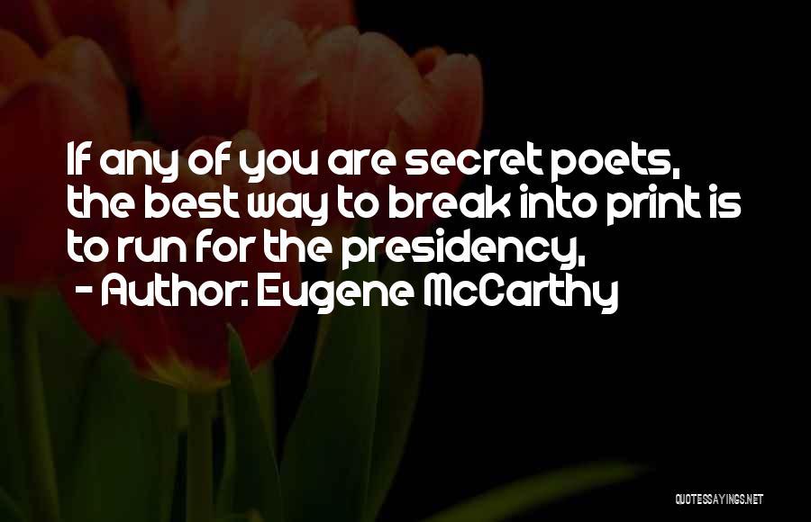 Eugene McCarthy Quotes 524177