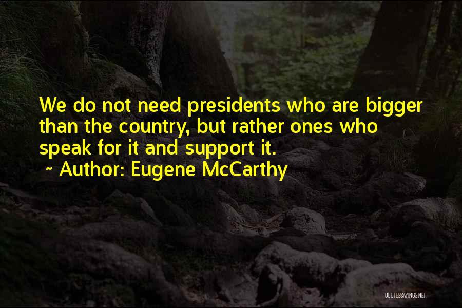 Eugene McCarthy Quotes 567084