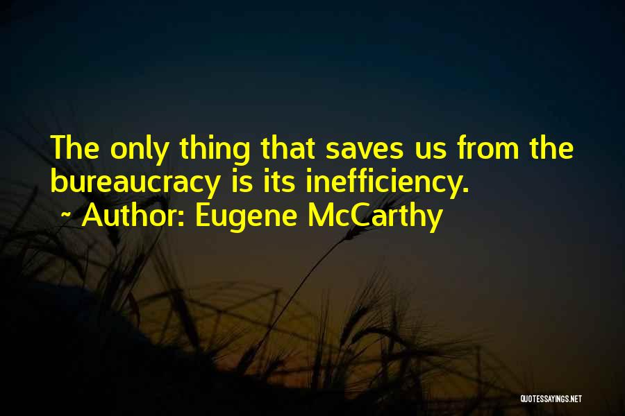 Eugene McCarthy Quotes 598582