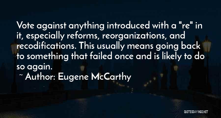 Eugene McCarthy Quotes 727005