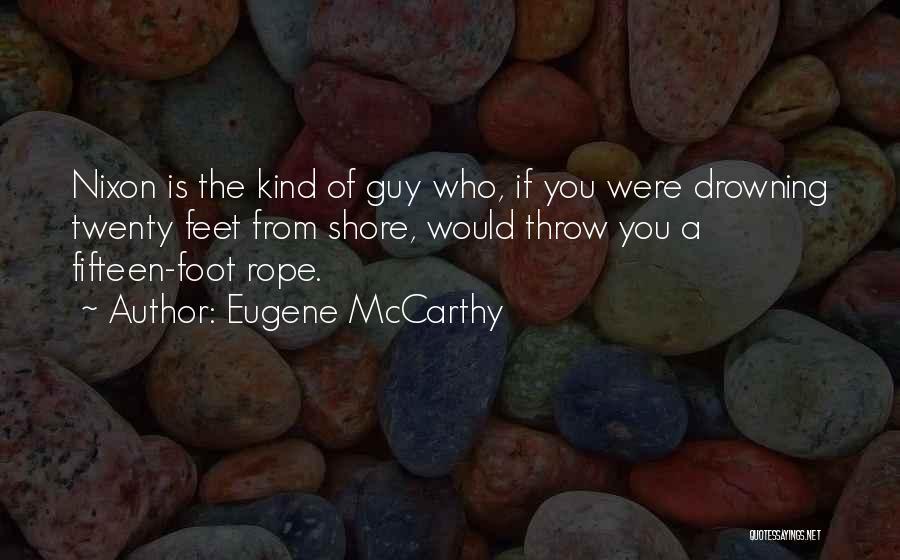 Eugene McCarthy Quotes 850825