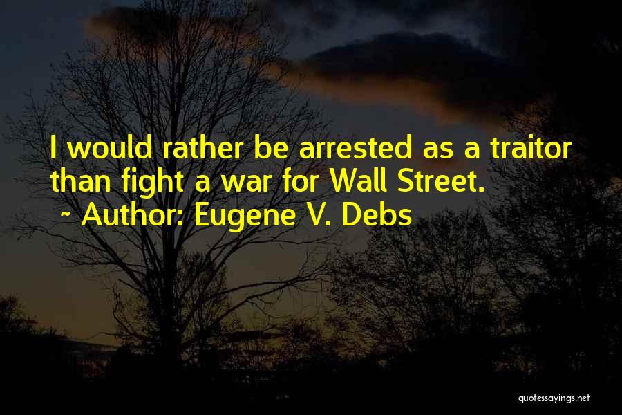 Eugene V. Debs Quotes 1216669