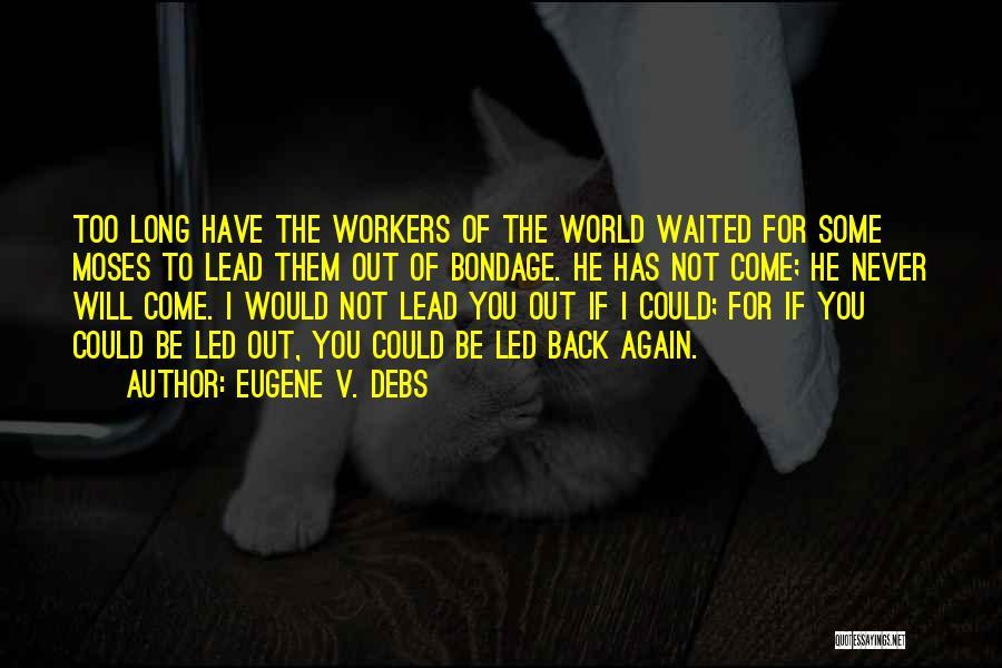 Eugene V. Debs Quotes 1313483