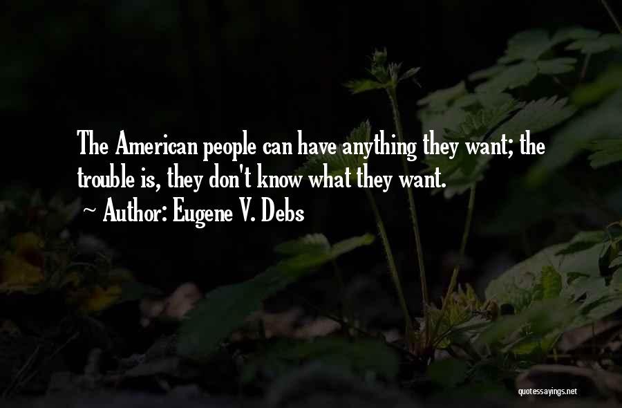 Eugene V. Debs Quotes 1345406