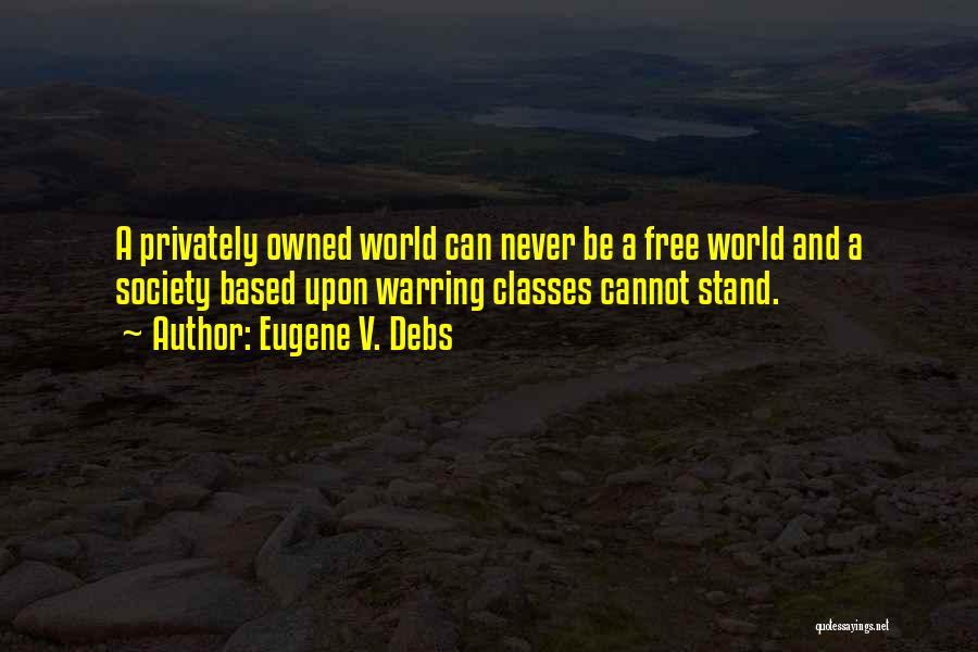 Eugene V. Debs Quotes 1413209