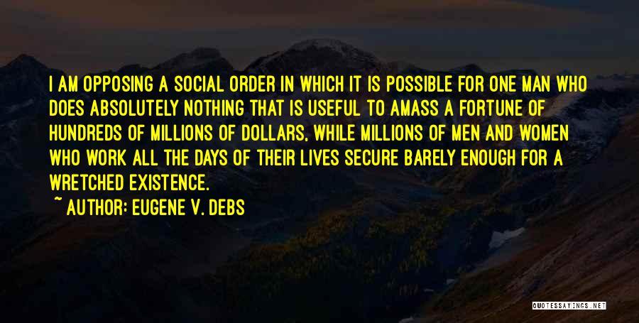 Eugene V. Debs Quotes 1645595