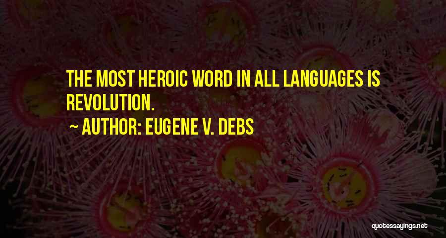 Eugene V. Debs Quotes 1668055