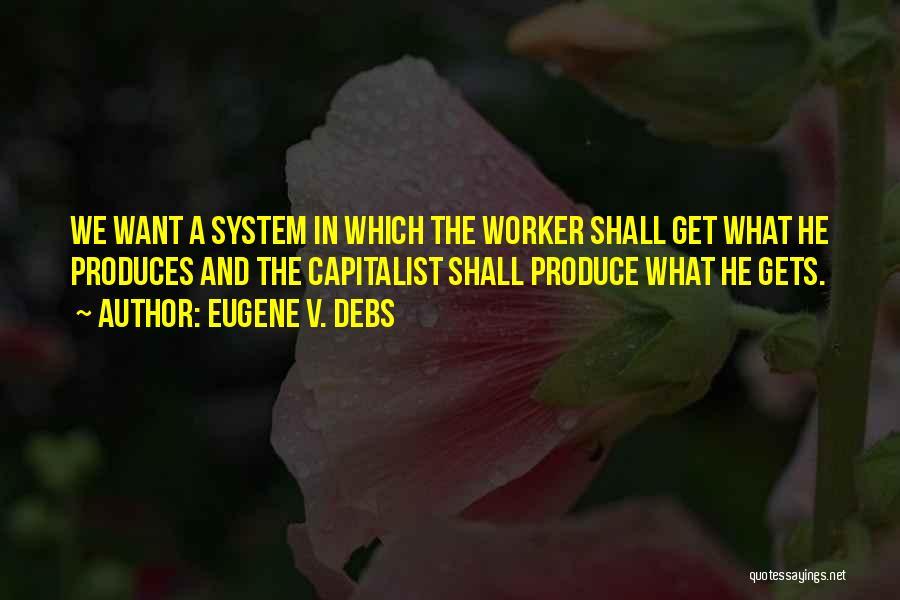 Eugene V. Debs Quotes 1868619