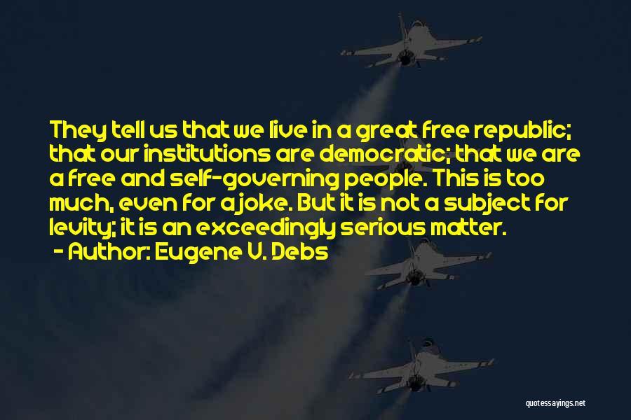 Eugene V. Debs Quotes 1935527