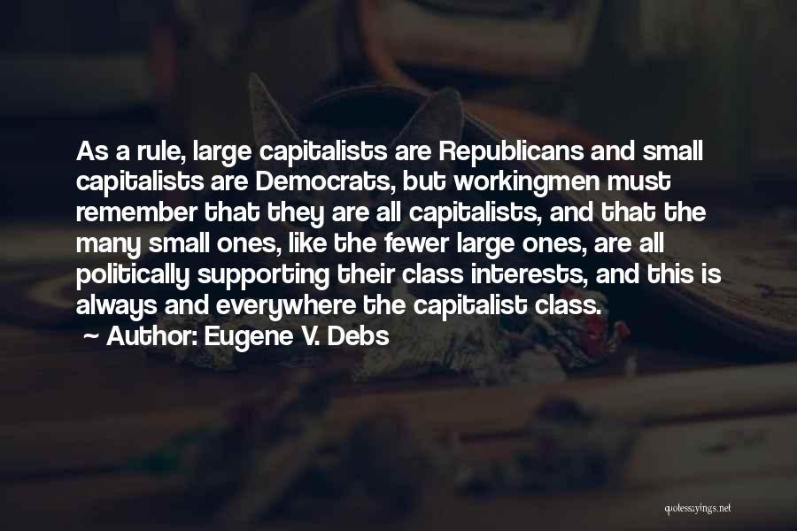 Eugene V. Debs Quotes 2059626