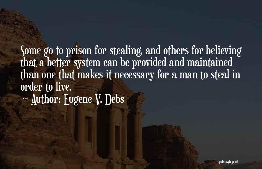 Eugene V. Debs Quotes 2162678
