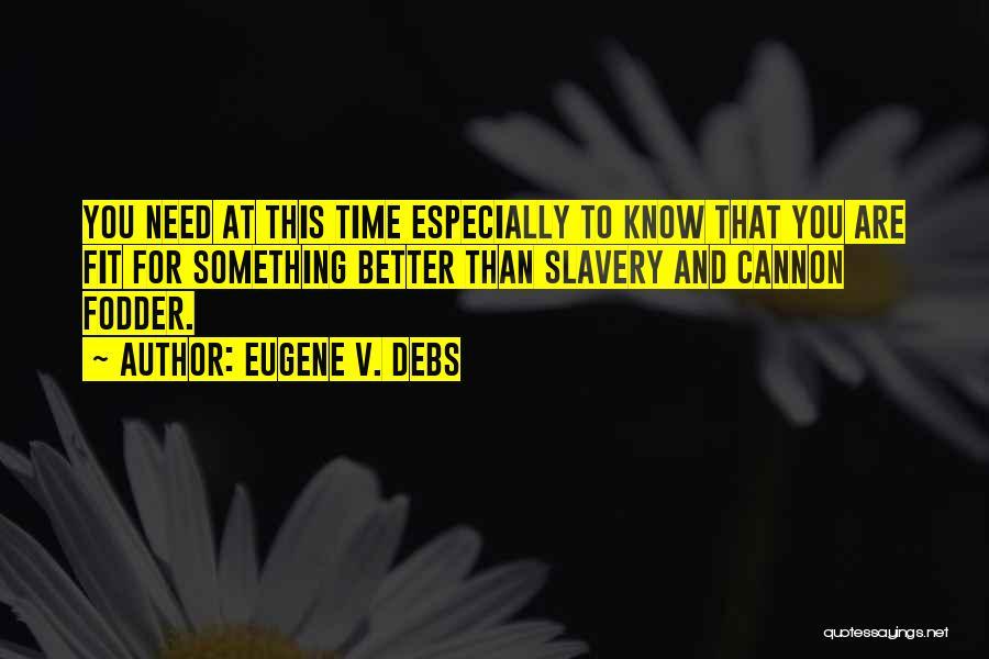 Eugene V. Debs Quotes 228965