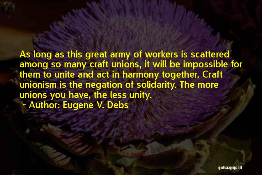 Eugene V. Debs Quotes 323347