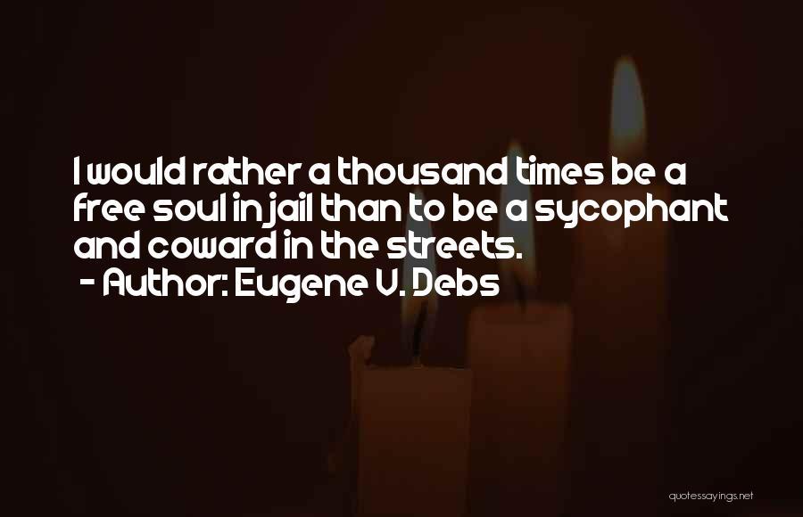 Eugene V. Debs Quotes 439000