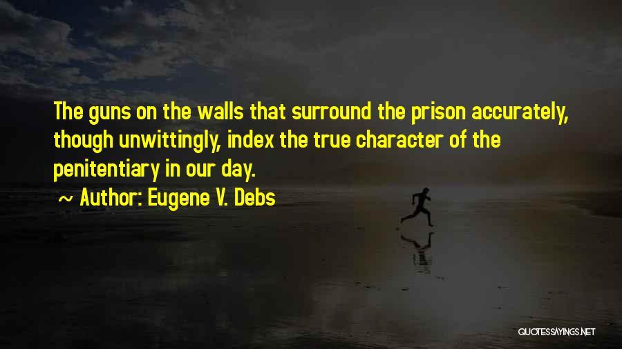 Eugene V. Debs Quotes 450153