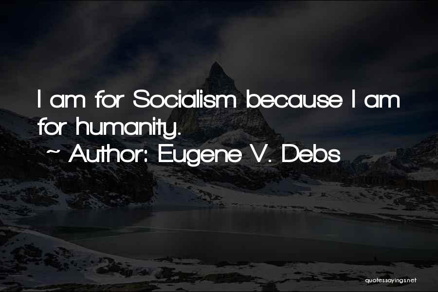 Eugene V. Debs Quotes 640074