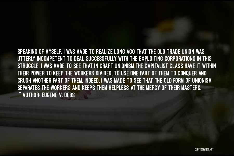Eugene V. Debs Quotes 820170