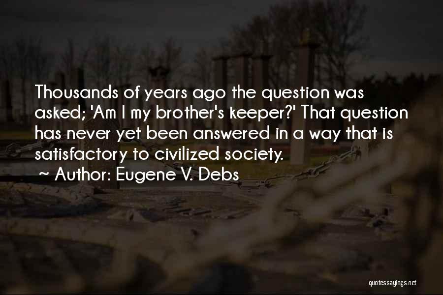 Eugene V. Debs Quotes 913774