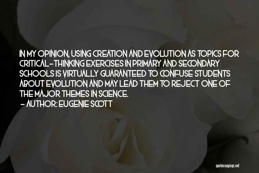Eugenie Scott Quotes 1110019