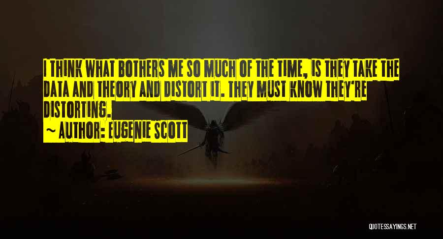 Eugenie Scott Quotes 1389728