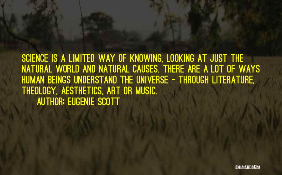 Eugenie Scott Quotes 1645252