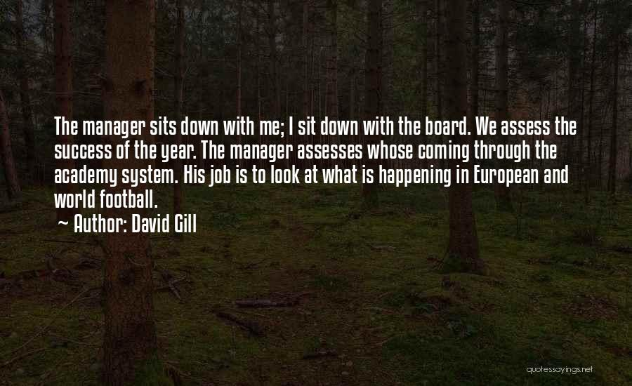 European Football Quotes By David Gill