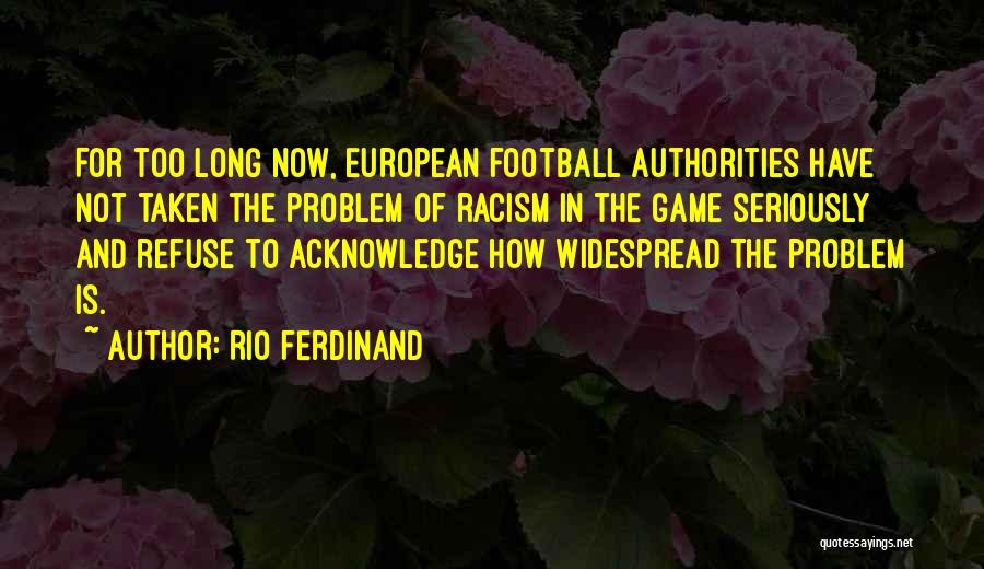 European Football Quotes By Rio Ferdinand