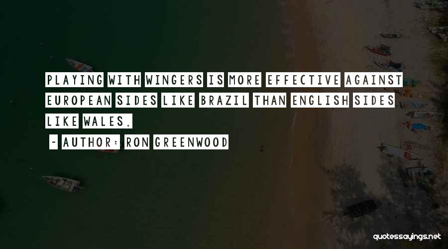 European Football Quotes By Ron Greenwood