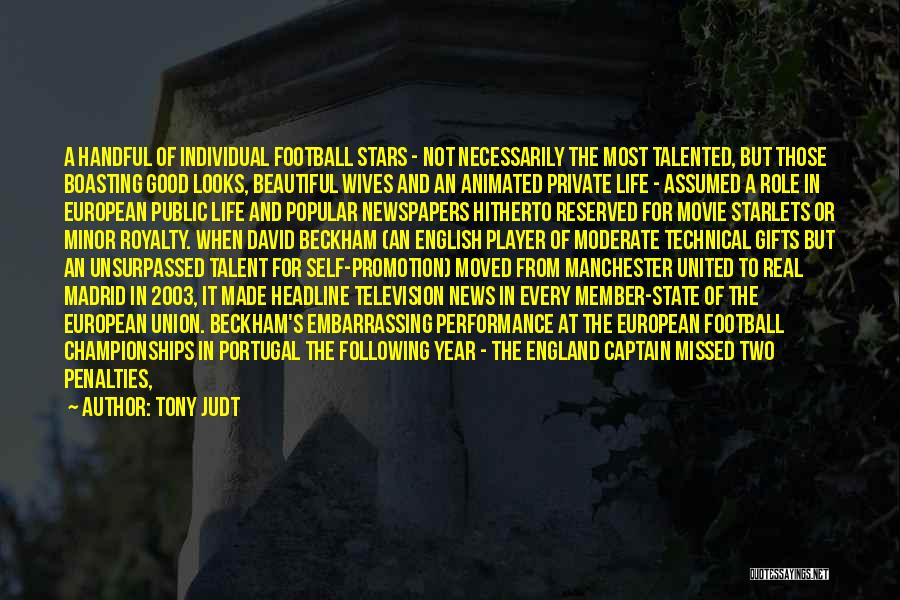 European Football Quotes By Tony Judt