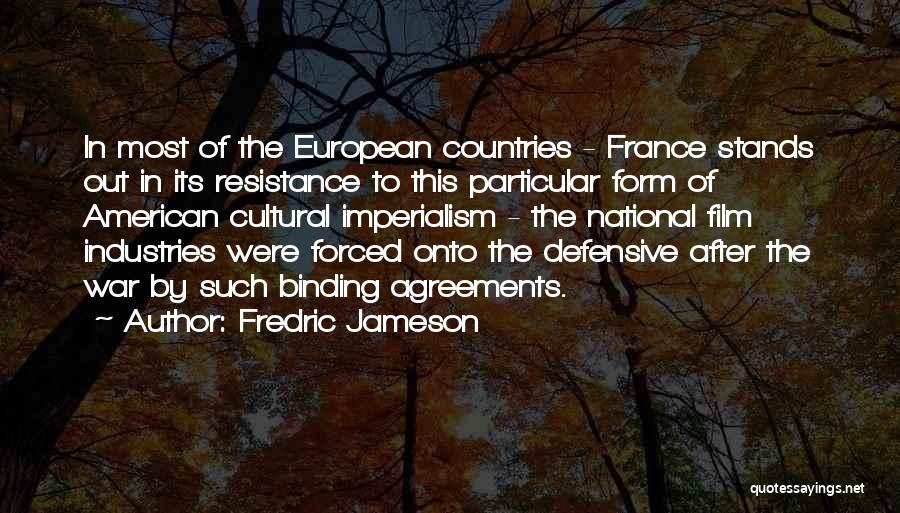 European Imperialism Quotes By Fredric Jameson