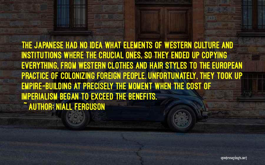 European Imperialism Quotes By Niall Ferguson